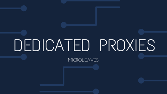 DEDICATED PROXIES