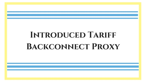 Tariff Backconnect Proxy