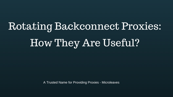 Rotating Backconnect Proxies