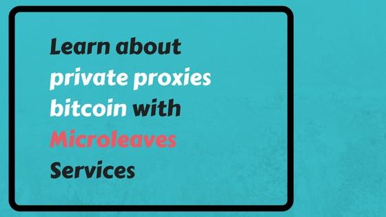 private proxies bitcoin