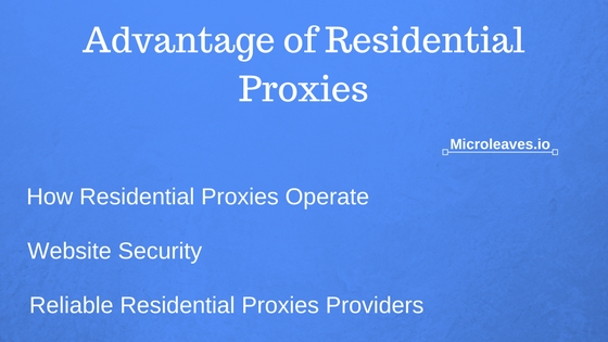 Advantage of Residential Proxies