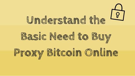 buy proxy bitcoin