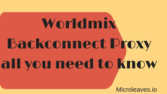 Worldmix Backconnect proxy