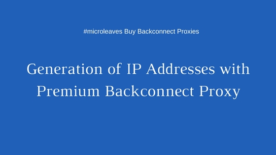 premium backconnect proxy