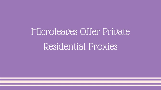 Private Residential Proxies